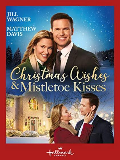 Christmas Wishes and Mistletoe Kisses (2019)