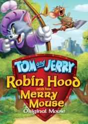 Animirani (Srb-titl) - Tom and Jerry: Robin Hood and His Merry Mouse (2012)
