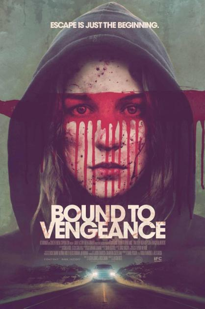 Bound To Vengeance (2015)
