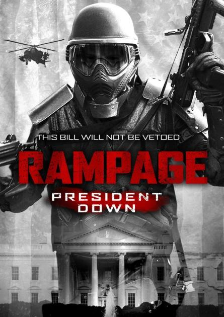 Poster Rampage: President Down (2016)