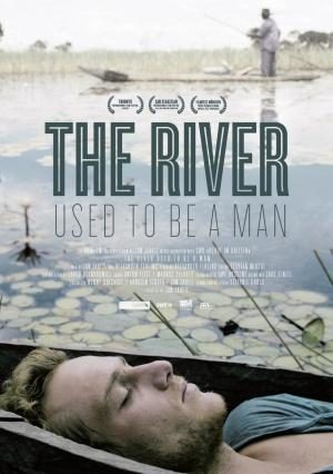 The River Used to Be a Man (2011)