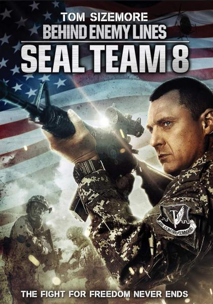Poster Seal Team Eight: Behind Enemy Lines (2014)