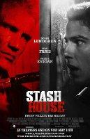 Stash House (2012)