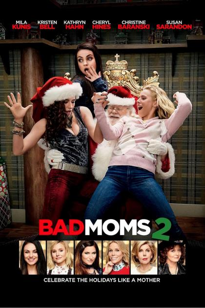 Poster A Bad Moms Christmas (2017)