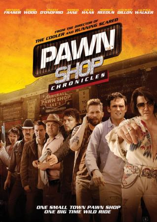 Pawn Shop Chronicles (2013)