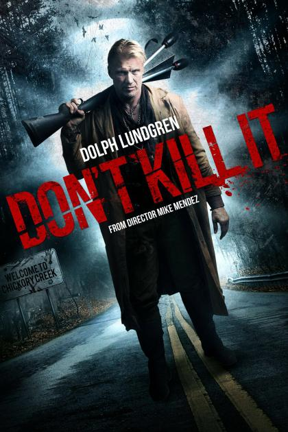 Poster Don't Kill It (2016)