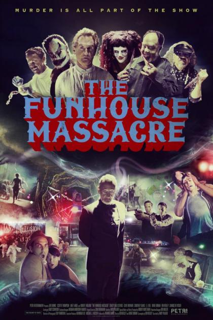 Poster The Funhouse Massacre (2015)