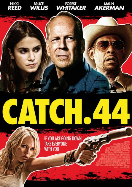 Poster Catch .44 (2011)